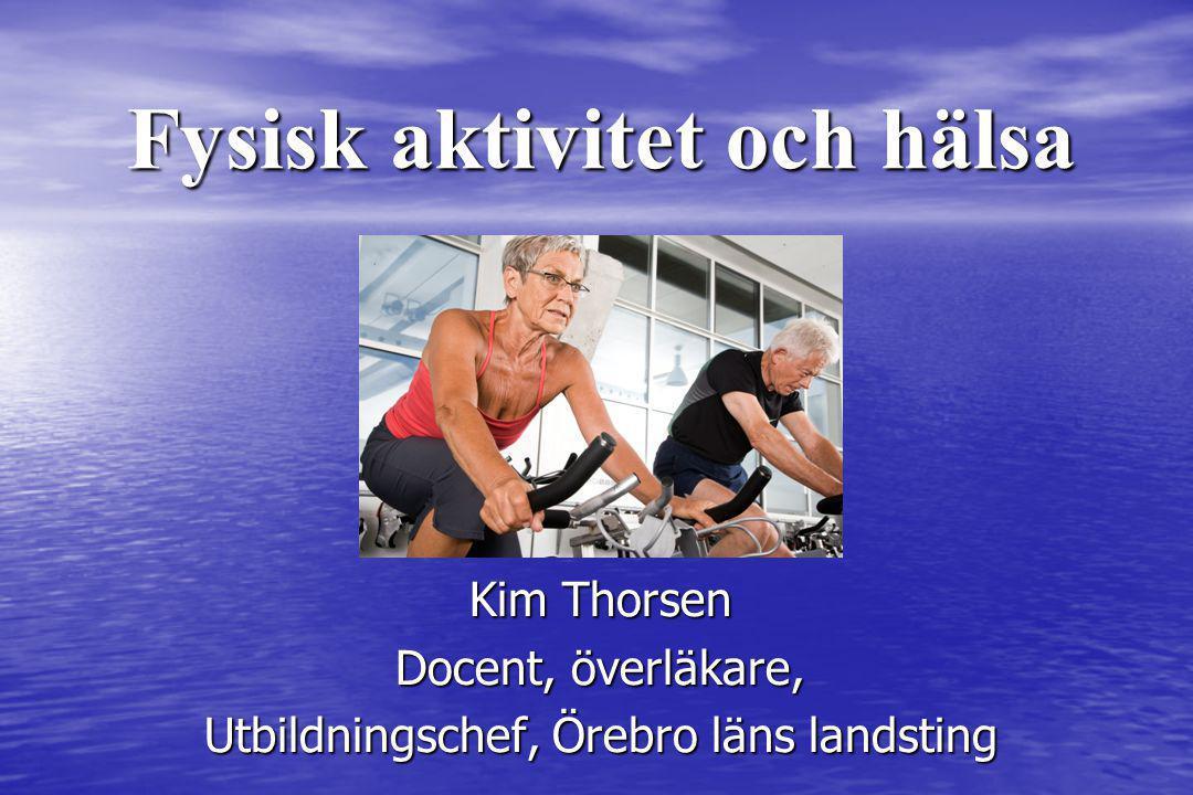 Kim Thorsen Docent, överläkare, Utbildningschef, Örebro läns landsting