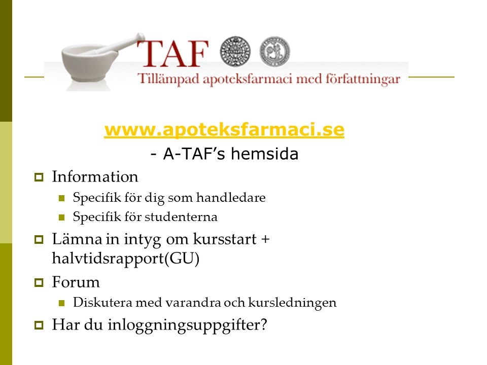 www.apoteksfarmaci.se - A-TAF's hemsida Information