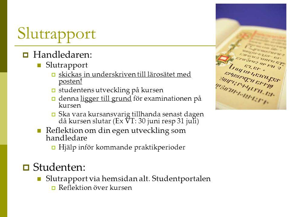Slutrapport Studenten: Handledaren: Slutrapport