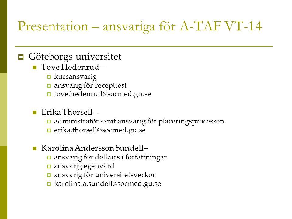Presentation – ansvariga för A-TAF VT-14