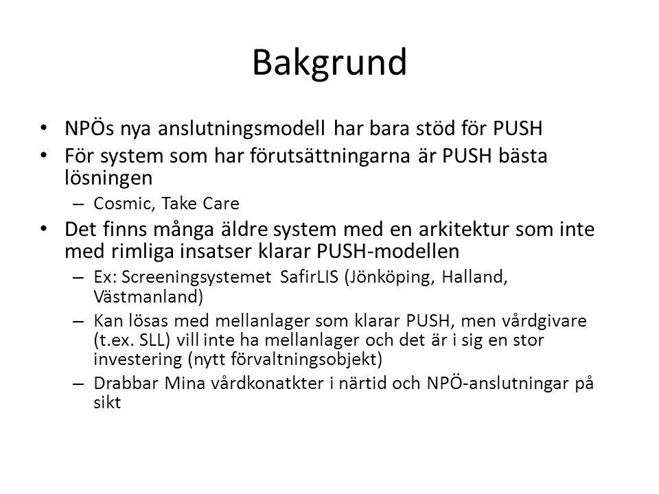 Bakgrund NPÖs nya anslutningsmodell har bara stöd för PUSH