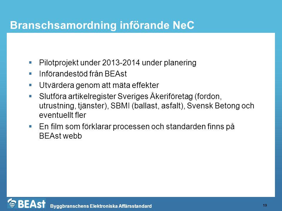Branschsamordning införande NeC