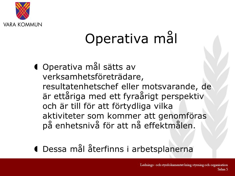 Operativa mål