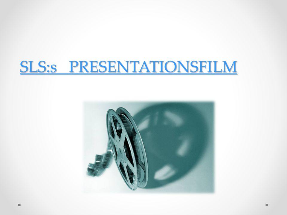 SLS:s PRESENTATIONSFILM