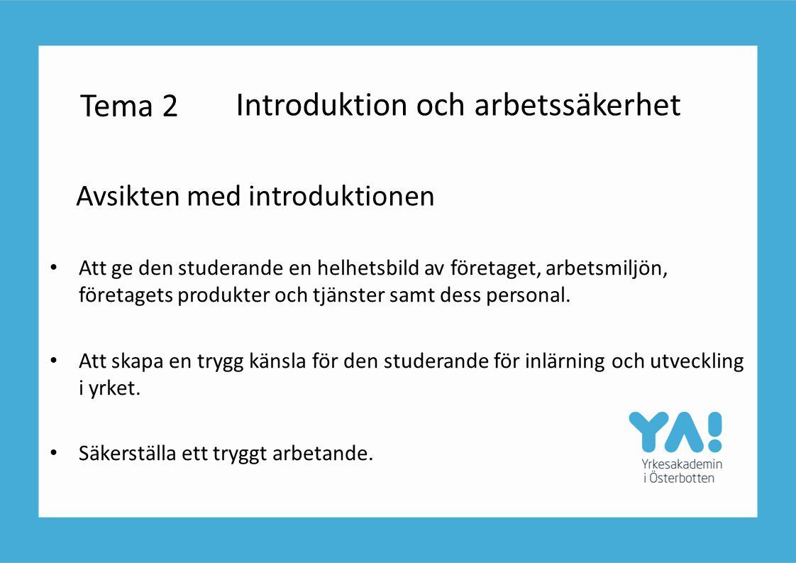 Tema 2 Avsikten med introduktionen