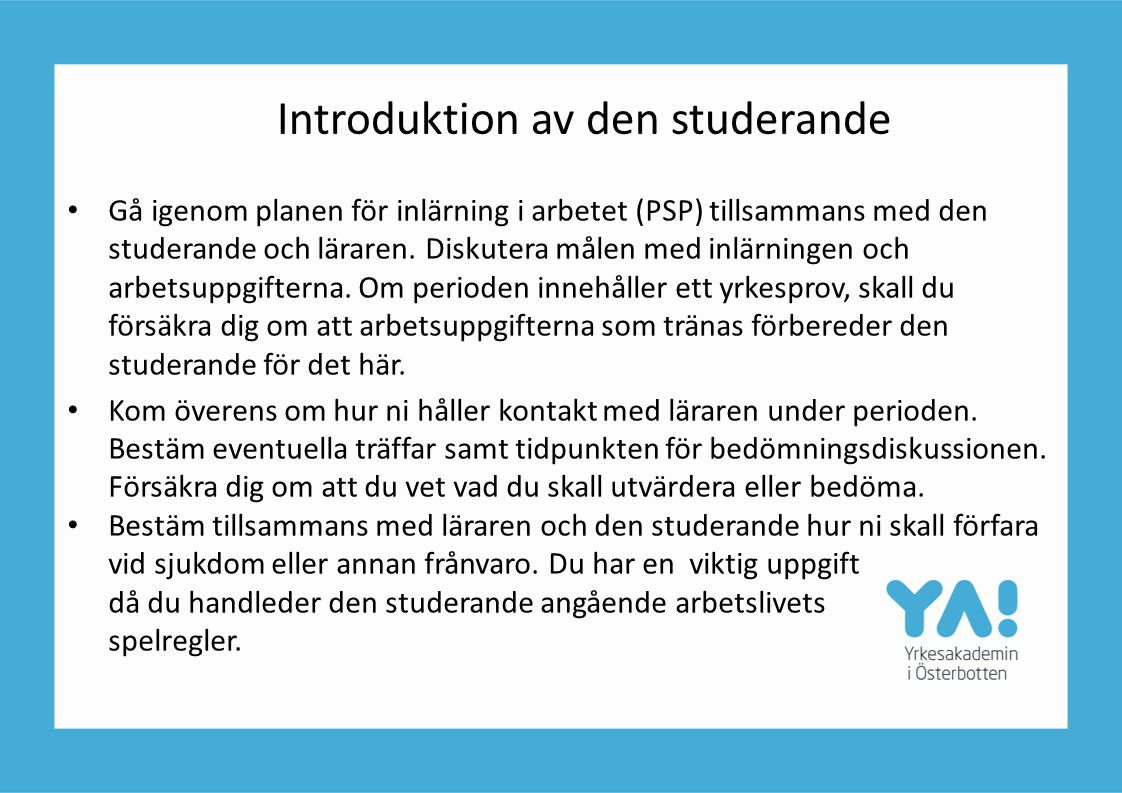 Introduktion av den studerande