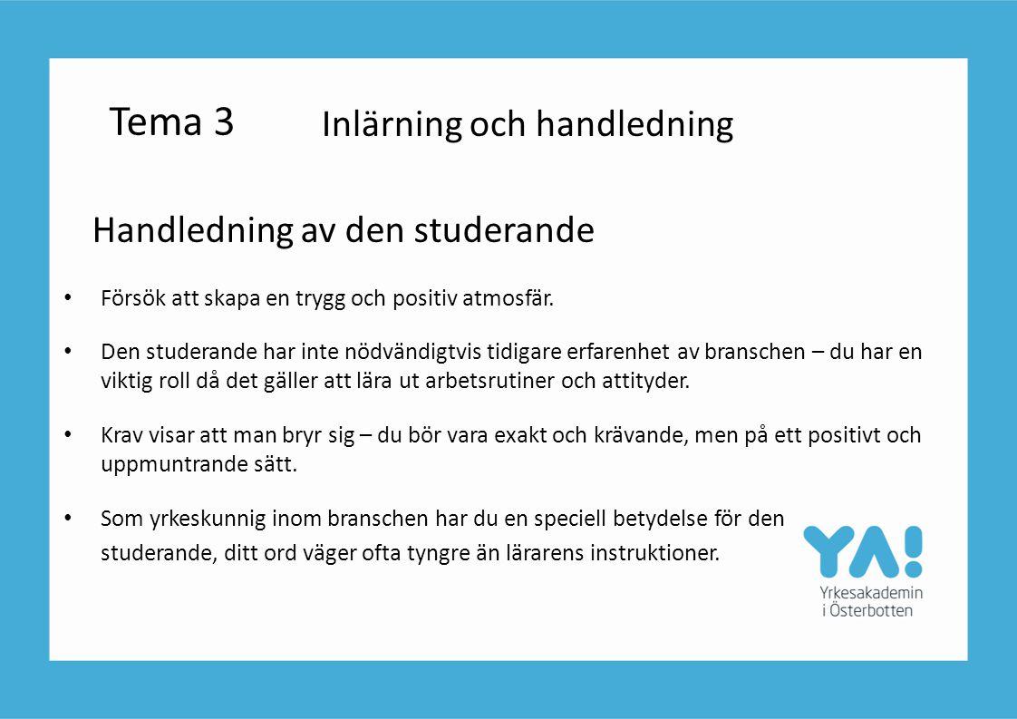 Tema 3 Handledning av den studerande