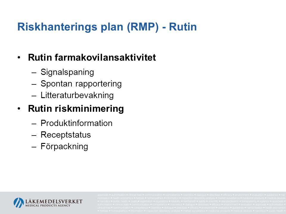 Riskhanterings plan (RMP) - Rutin
