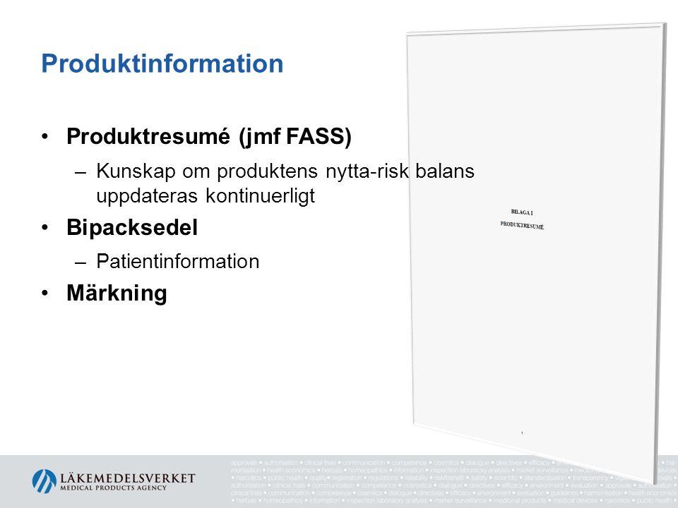 Produktinformation Produktresumé (jmf FASS) Bipacksedel Märkning
