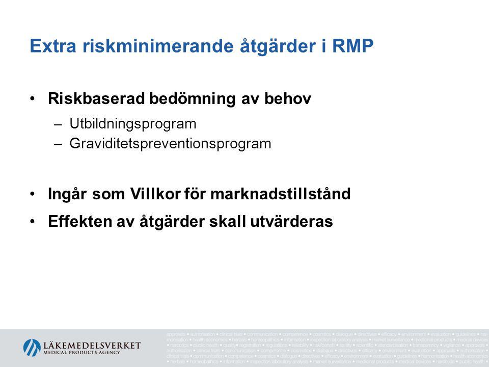Extra riskminimerande åtgärder i RMP