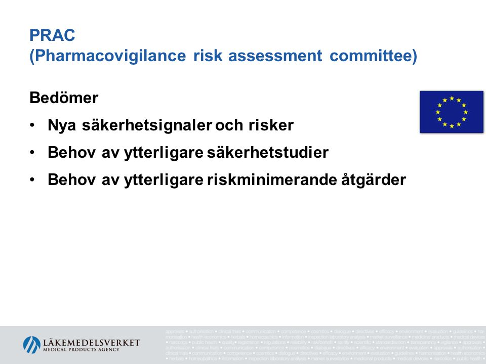 PRAC (Pharmacovigilance risk assessment committee)