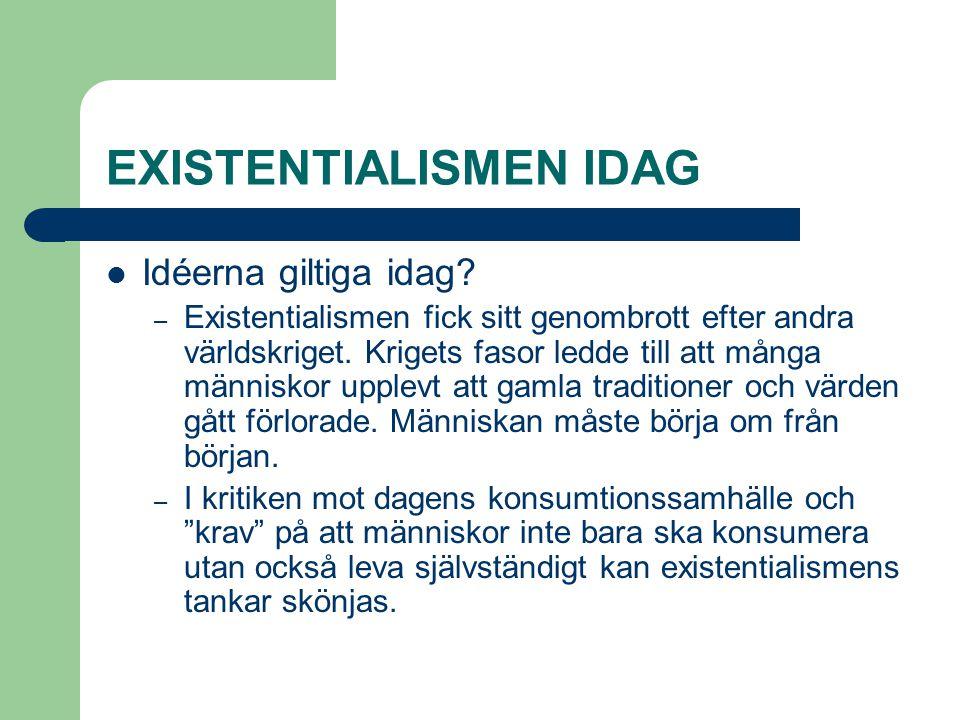 EXISTENTIALISMEN IDAG