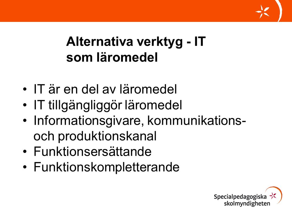 Alternativa verktyg - IT som läromedel