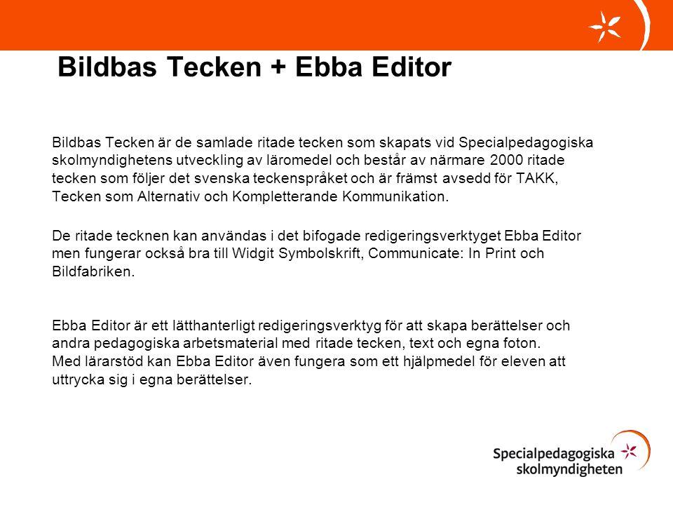 Bildbas Tecken + Ebba Editor