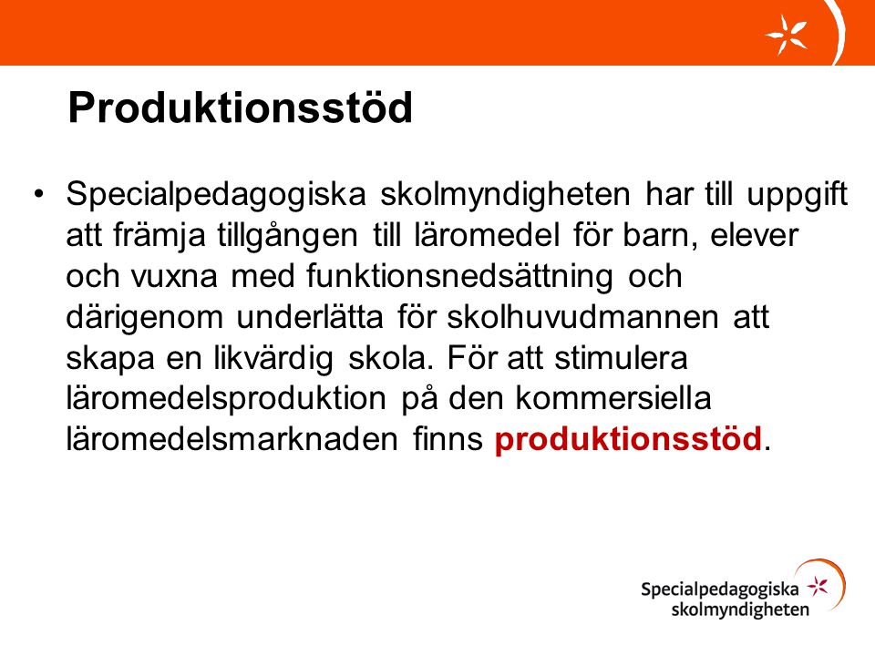 Produktionsstöd