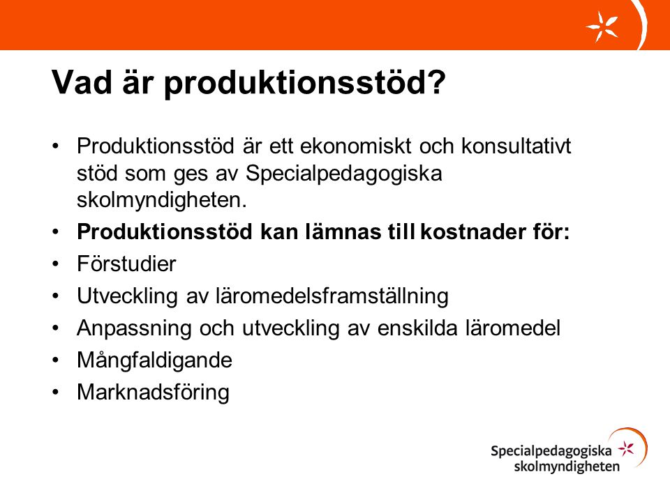 Vad är produktionsstöd