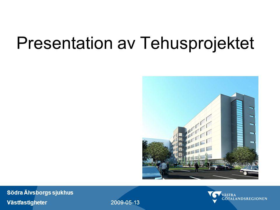 Presentation av Tehusprojektet