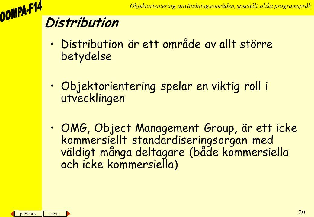 Distribution Distribution är ett område av allt större betydelse