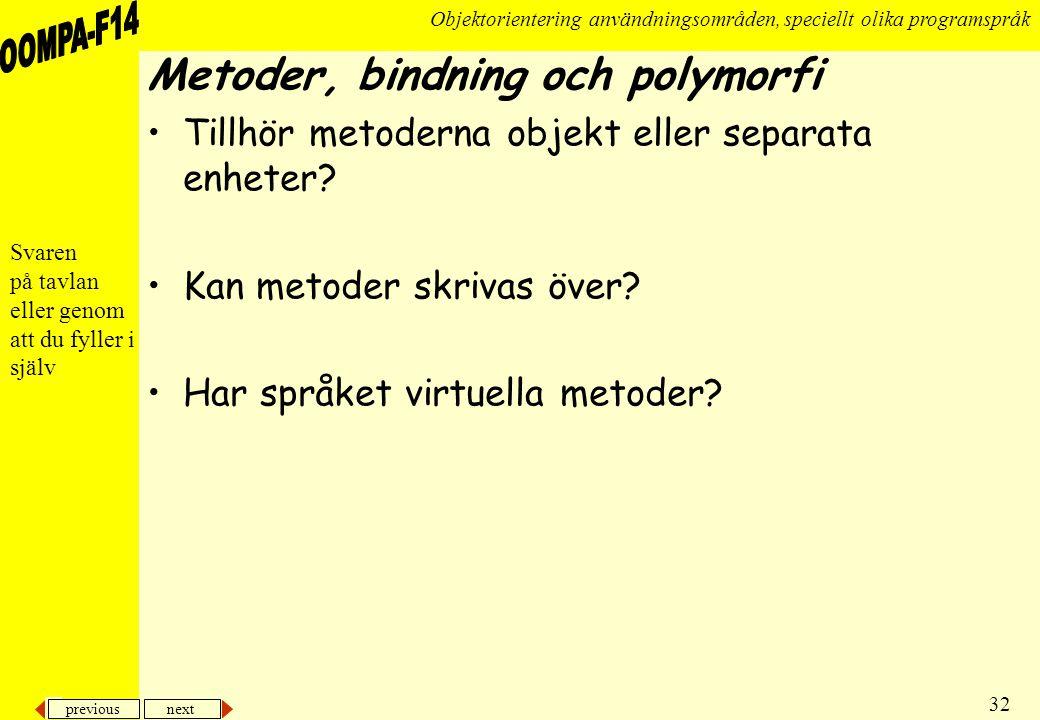 Metoder, bindning och polymorfi