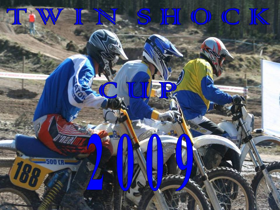 20 09 T W I N S H O C K C U P Twin Shock Cup Twin Shock Cup