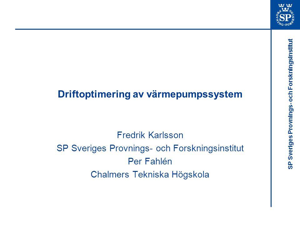 Driftoptimering av värmepumpssystem