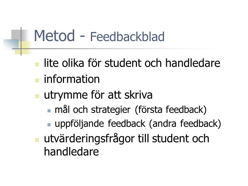 Metod - Feedbackblad lite olika för student och handledare information