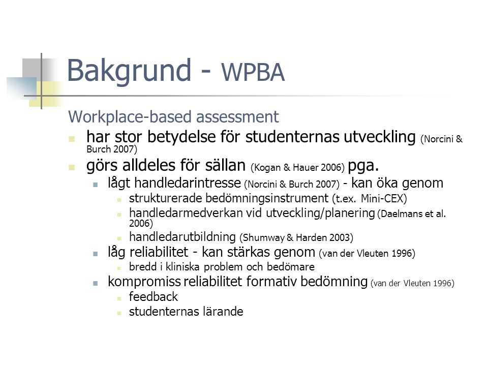 Bakgrund - WPBA Workplace-based assessment