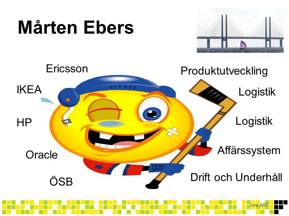 Mårten Ebers Ericsson Produktutveckling IKEA Logistik Logistik HP