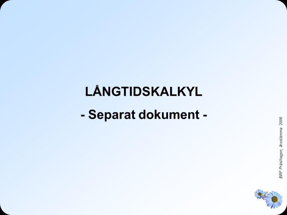 LÅNGTIDSKALKYL - Separat dokument -