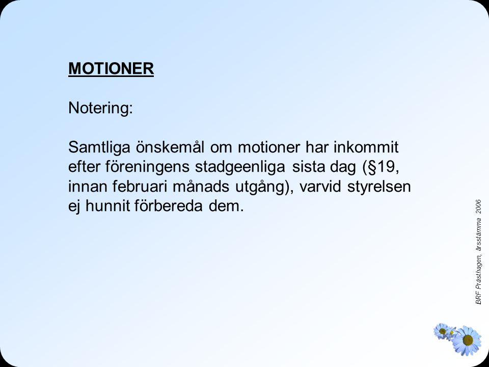 MOTIONER Notering: