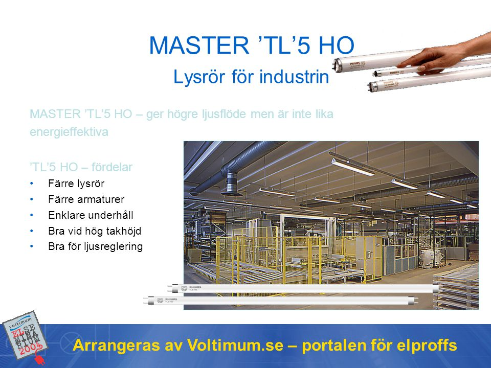 MASTER 'TL'5 HO Lysrör för industrin