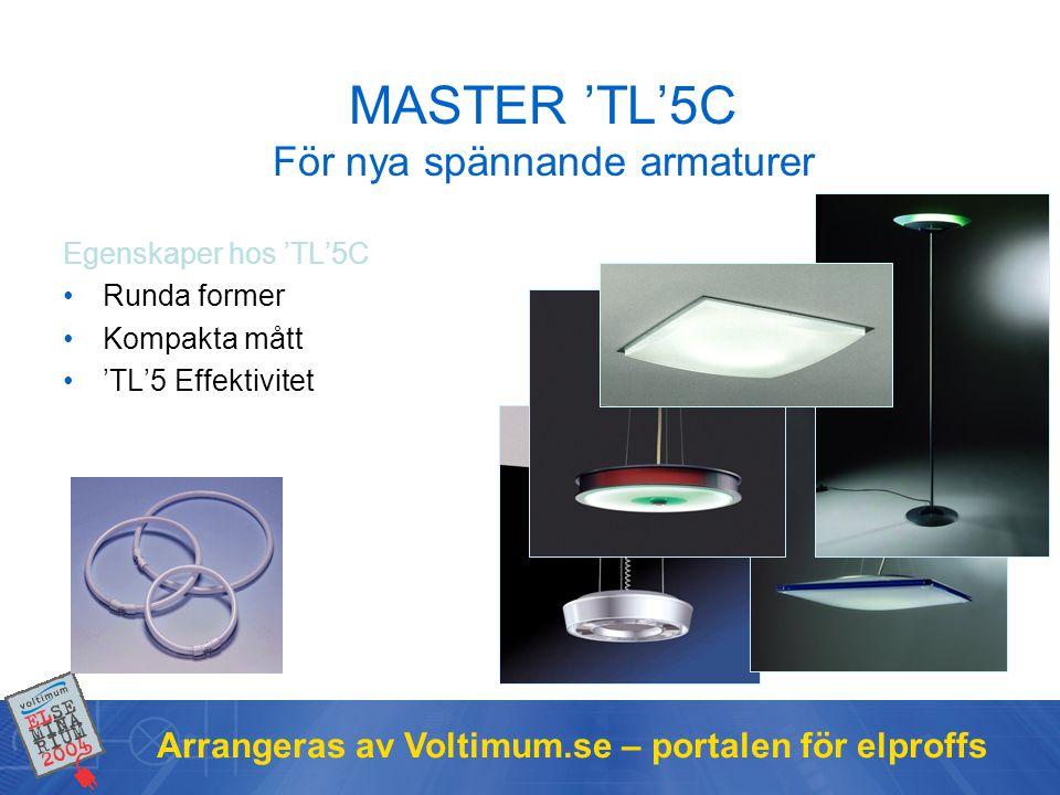 MASTER 'TL'5C För nya spännande armaturer