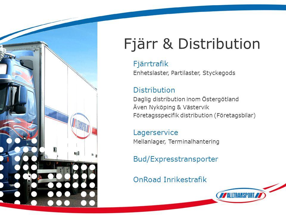 Fjärr & Distribution Fjärrtrafik Enhetslaster, Partilaster, Styckegods