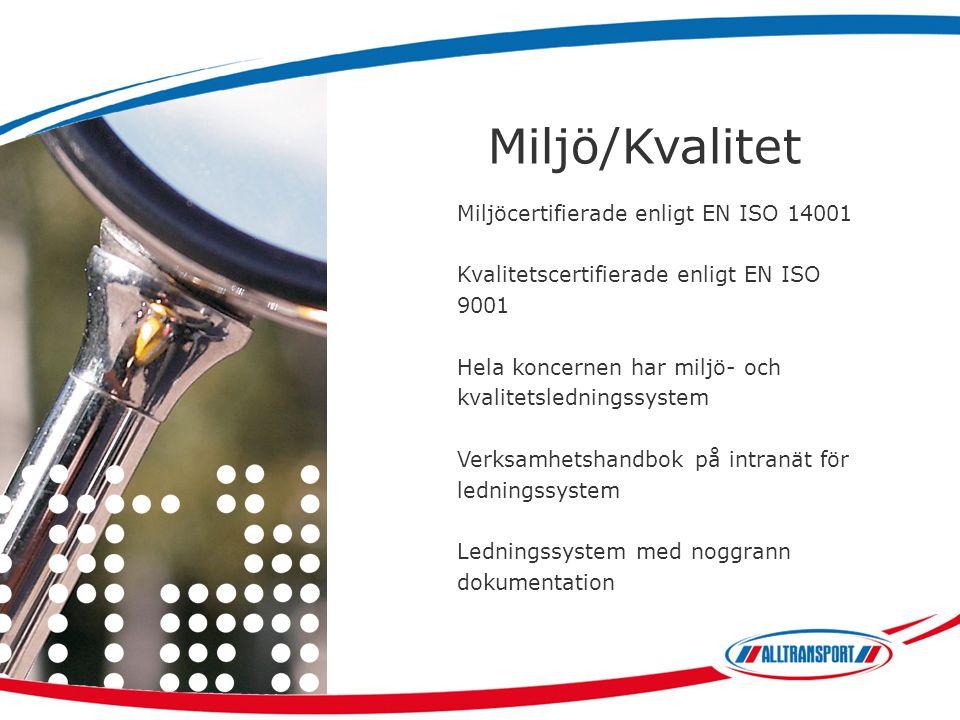 Miljö/Kvalitet Miljöcertifierade enligt EN ISO 14001