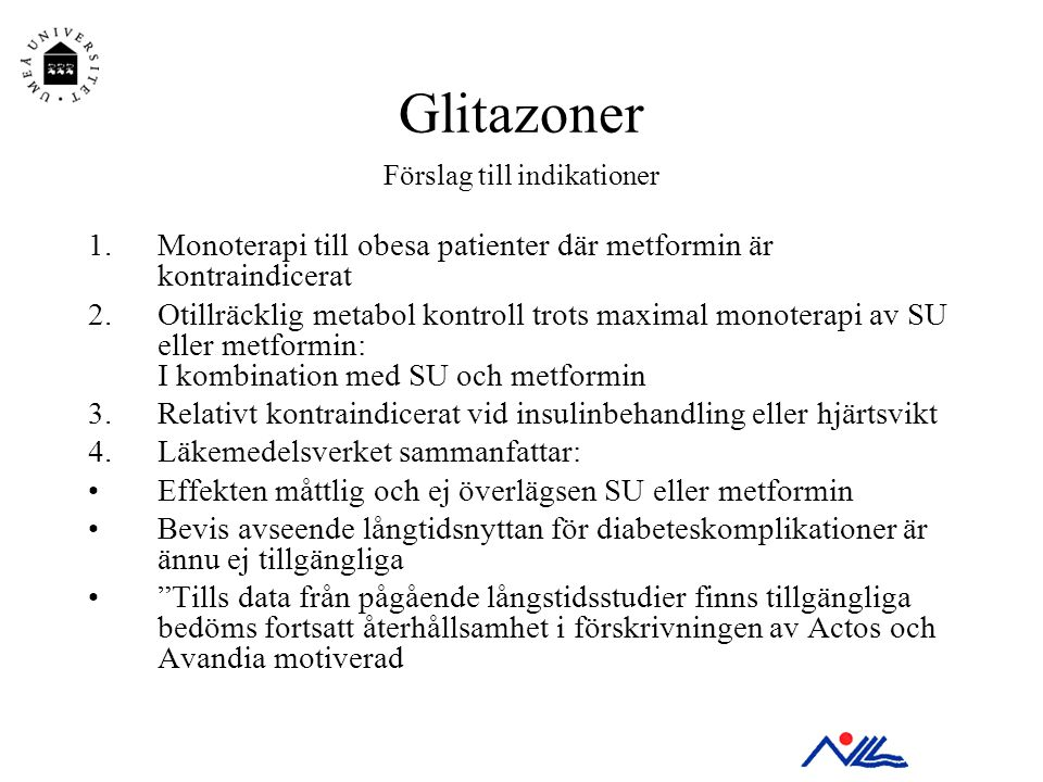 Glitazoner Förslag till indikationer