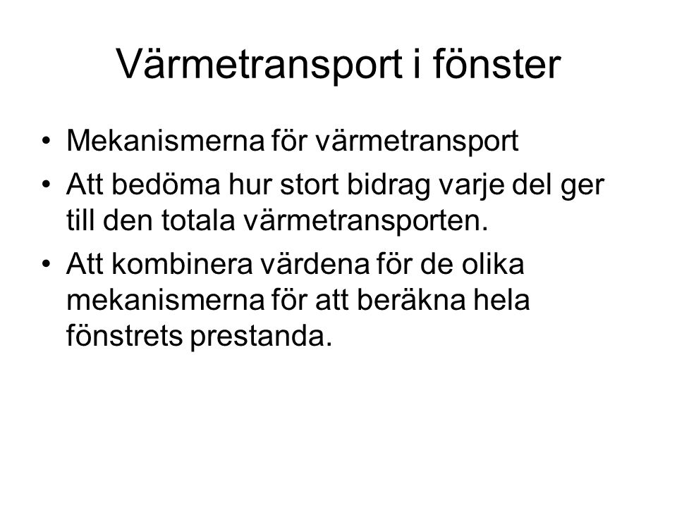 Värmetransport i fönster