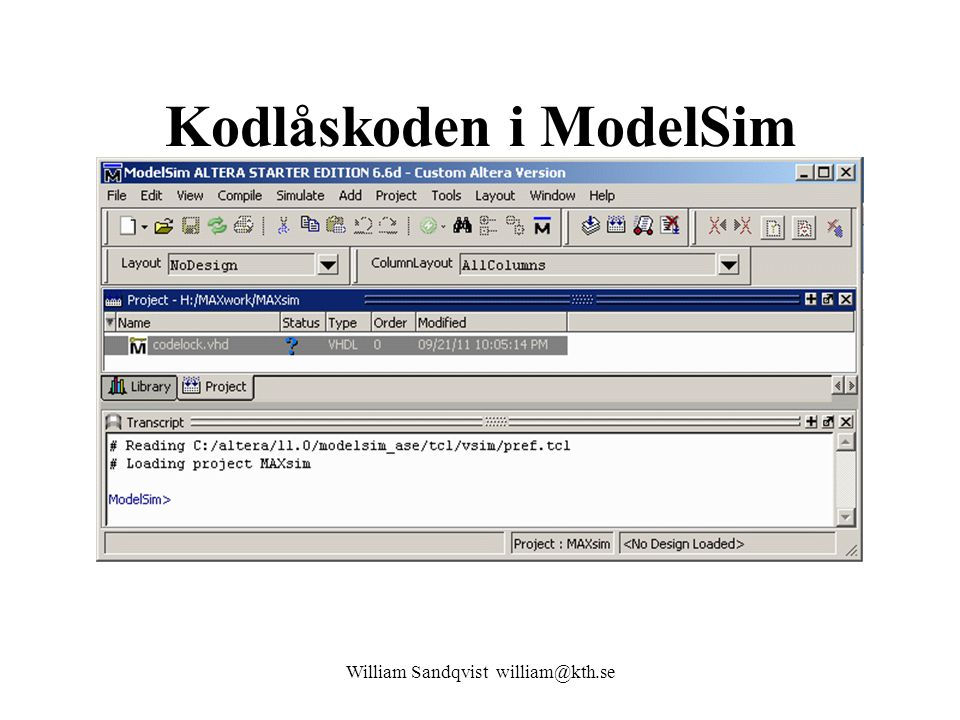 Kodlåskoden i ModelSim