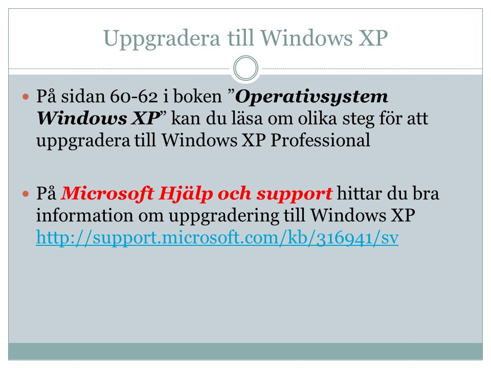 Uppgradera till Windows XP
