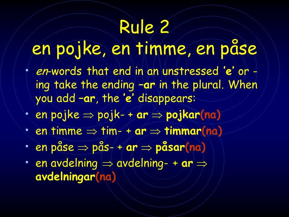 Rule 2 en pojke, en timme, en påse