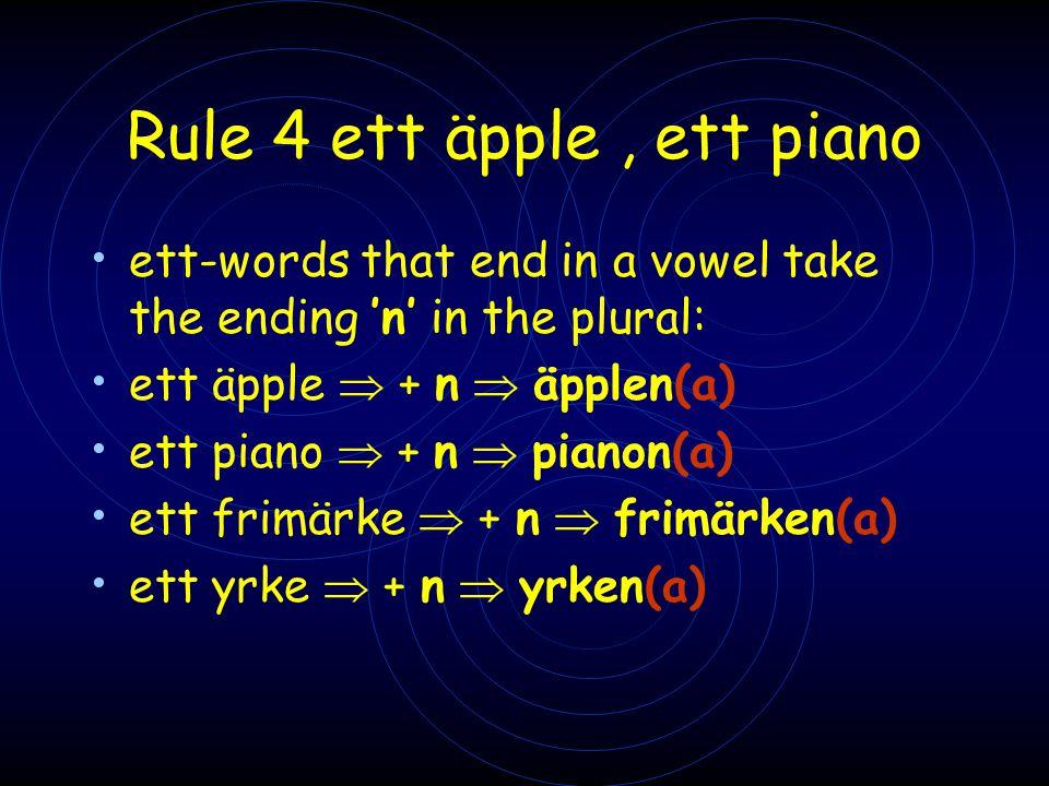 Rule 4 ett äpple , ett piano