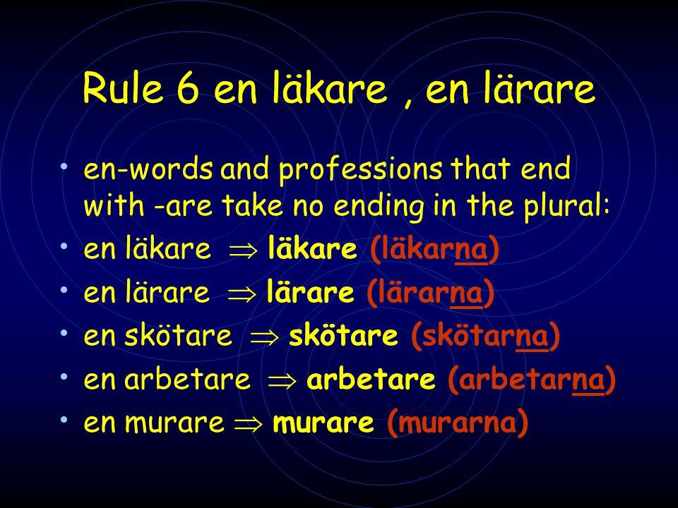Rule 6 en läkare , en lärare