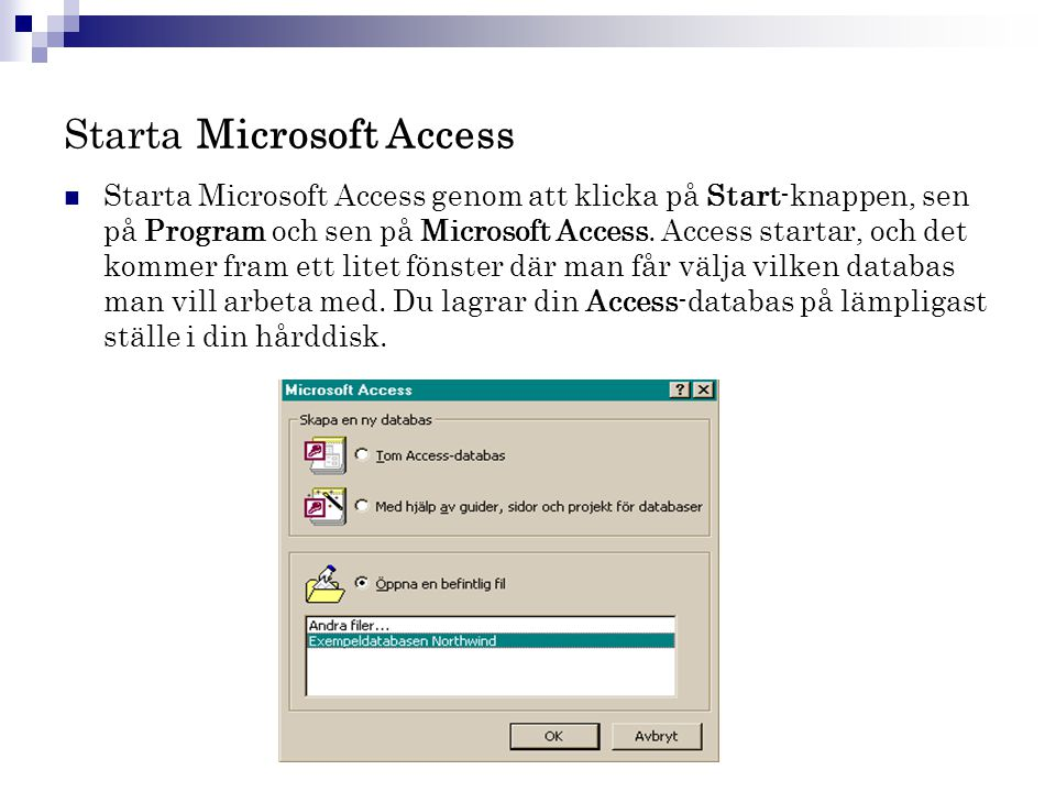 Starta Microsoft Access