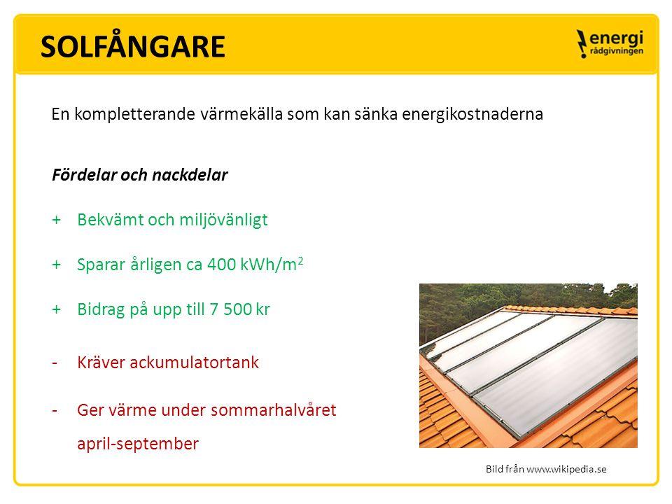 SOLFÅNGARE En kompletterande värmekälla som kan sänka energikostnaderna. Fördelar och nackdelar. Bekvämt och miljövänligt.