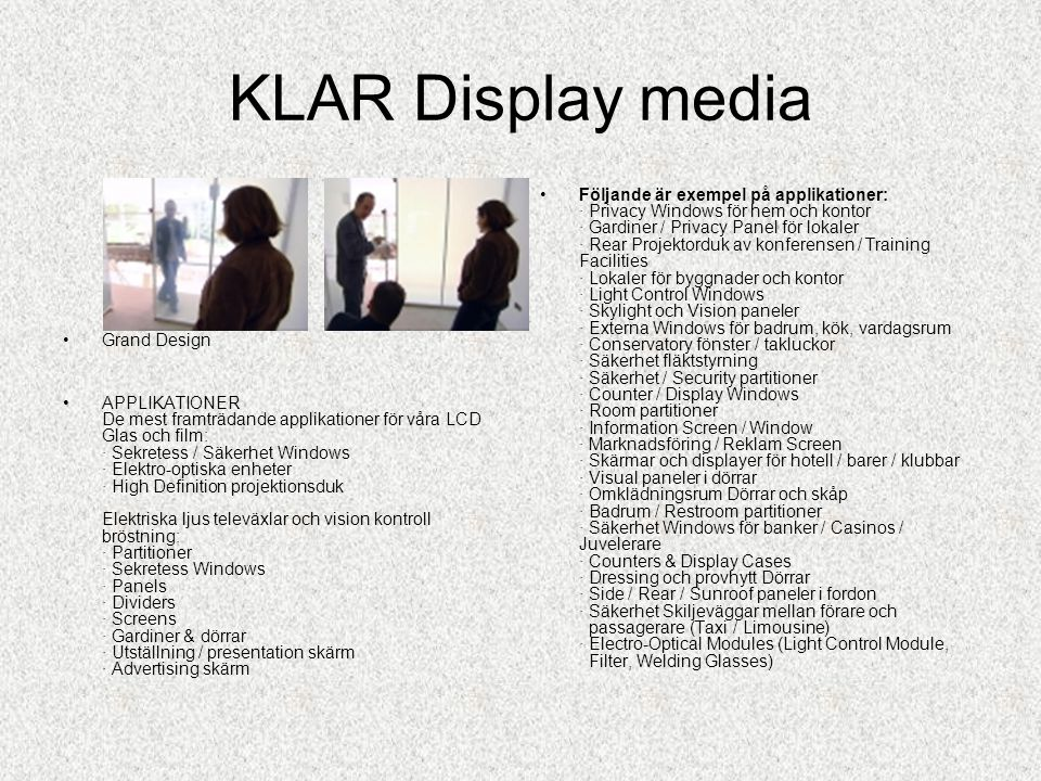 KLAR Display media Grand Design.