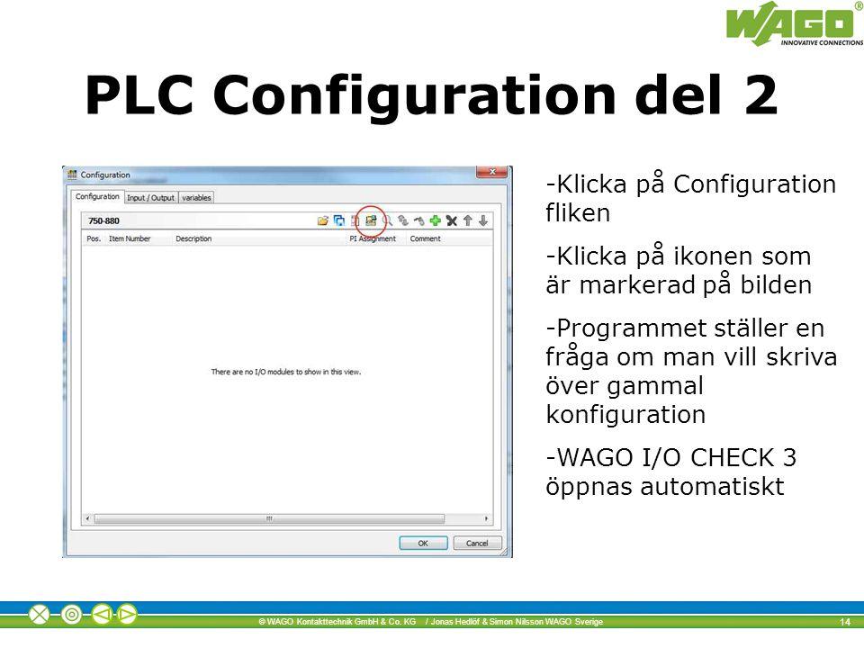 PLC Configuration del 2 Klicka på Configuration fliken
