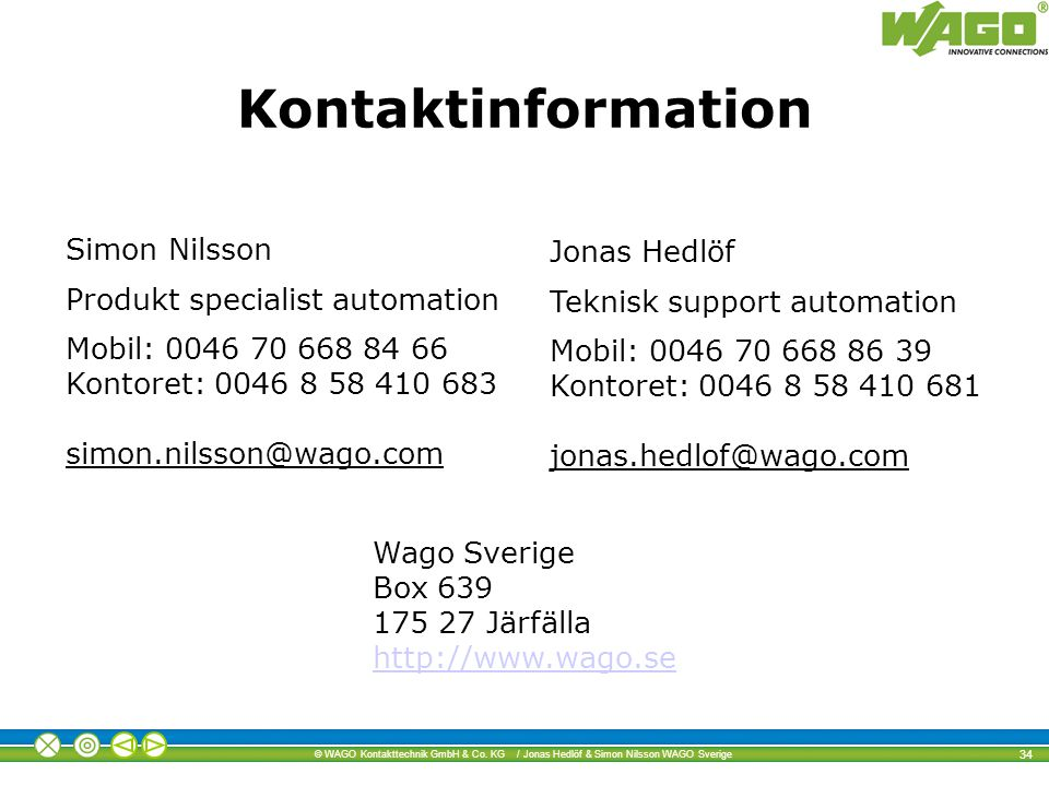 Kontaktinformation Simon Nilsson Jonas Hedlöf