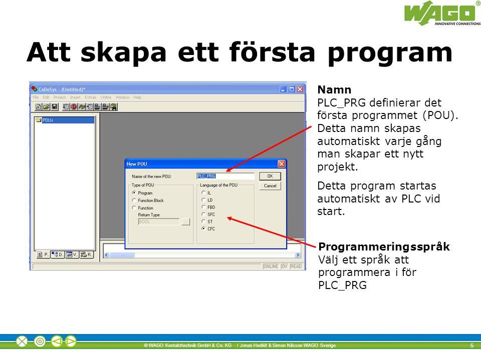 Att skapa ett första program
