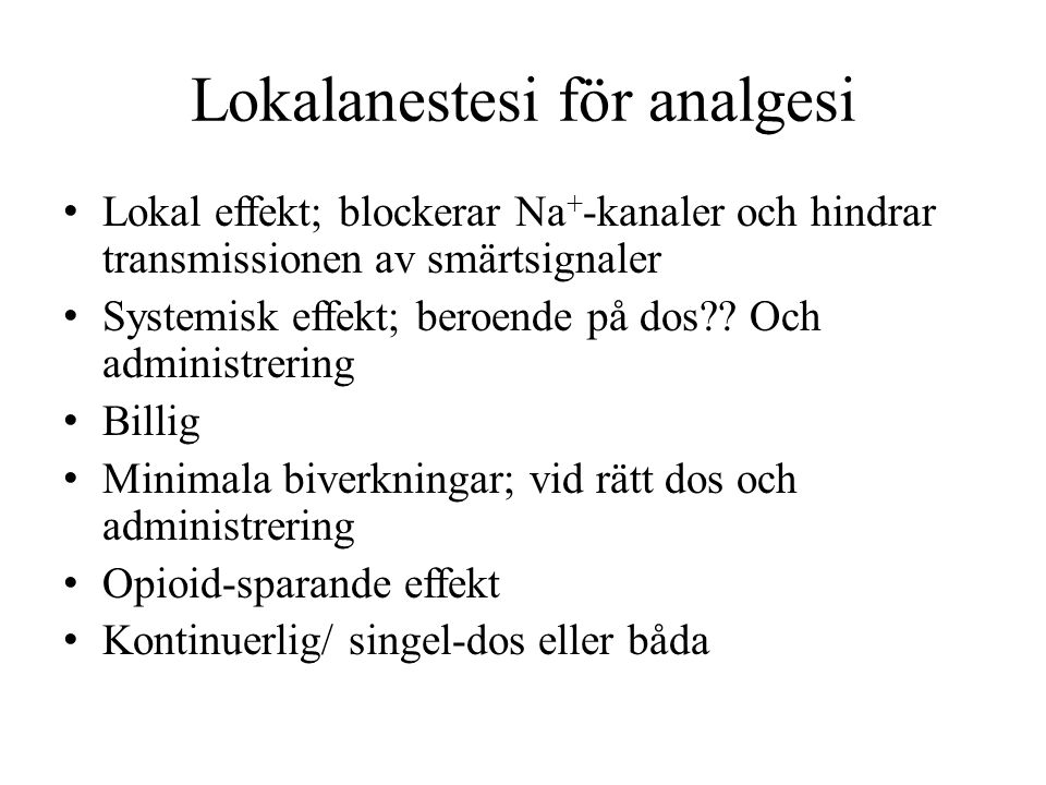 Lokalanestesi för analgesi