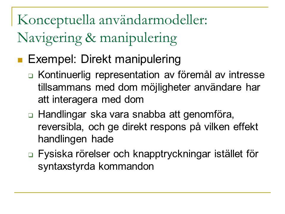Konceptuella användarmodeller: Navigering & manipulering