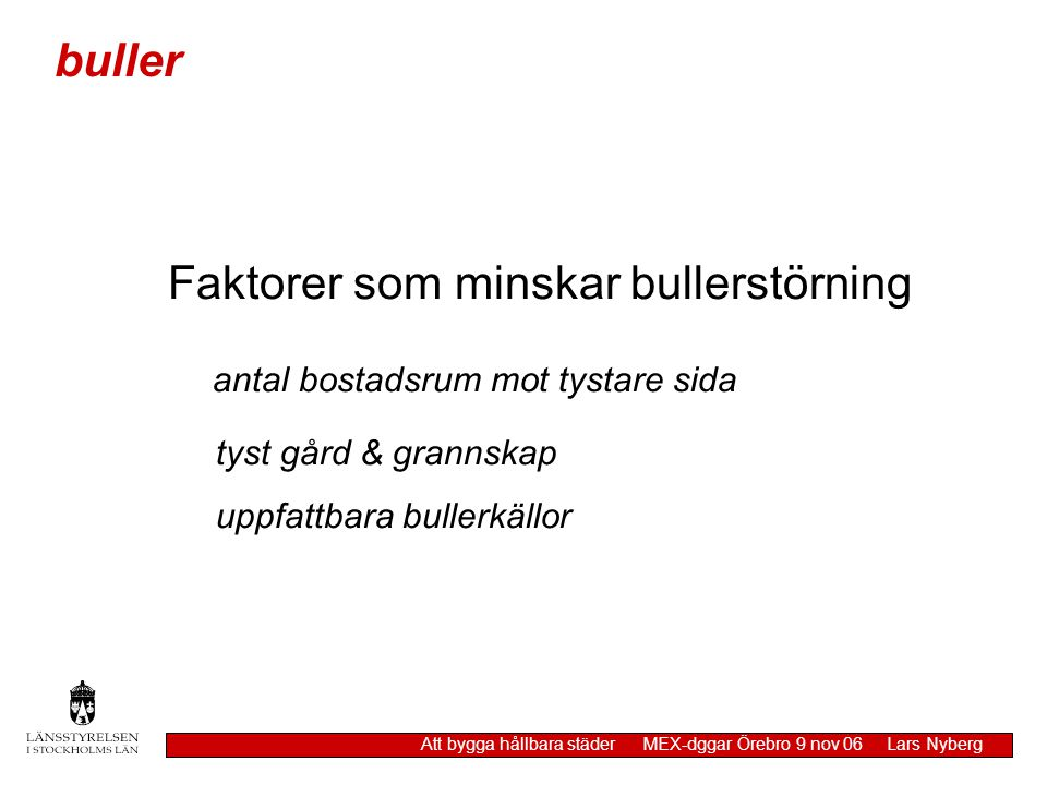 Faktorer som minskar bullerstörning
